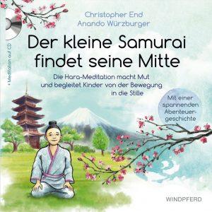 Der kleine Samurai findet seine Mitte Buchtitel Anando Würzburger